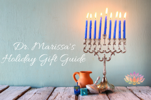 Dr. Marissa's Holiday Gift Guide