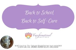 Back to School ~ Back to Self Care