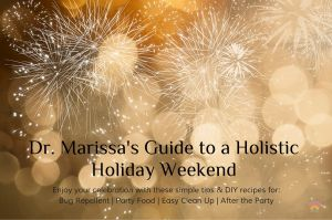 Dr. Marissa's Guide to a Holistic Holiday Weekend
