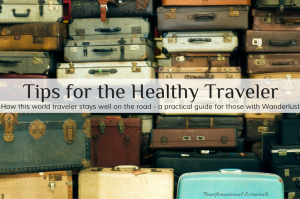 Tips for the Healthy Traveler