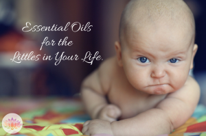 Essential Oils for the Littles in Your Life Intro