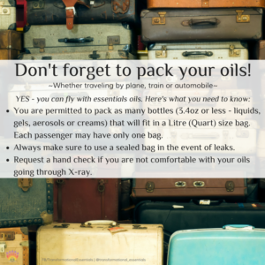 Don't forget to pack your oils!